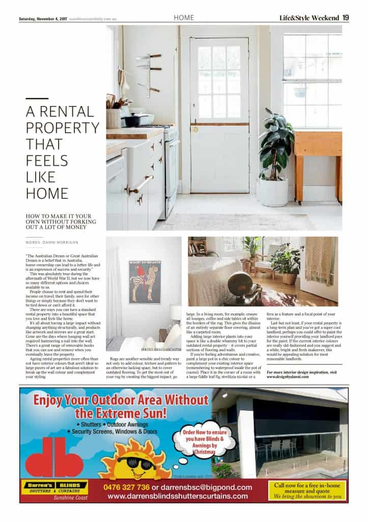 The Sunshine Coast Daily weekend edition Life and Style magazine - A Rental Property that Feels Like Home