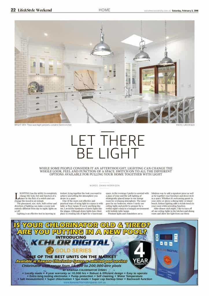 The Sunshine Coast Daily weekend edition Life and Style magazine - Let there be light page 1