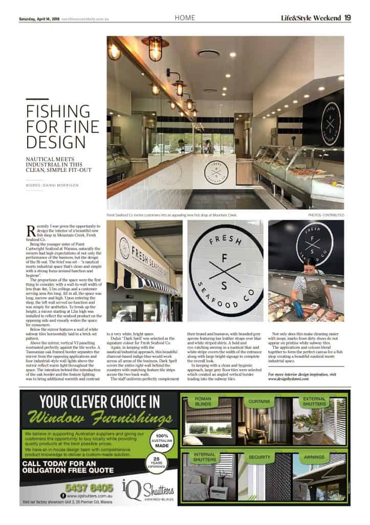 The Sunshine Coast Daily weekend edition Life and Style magazine - Fishing for Fine Design